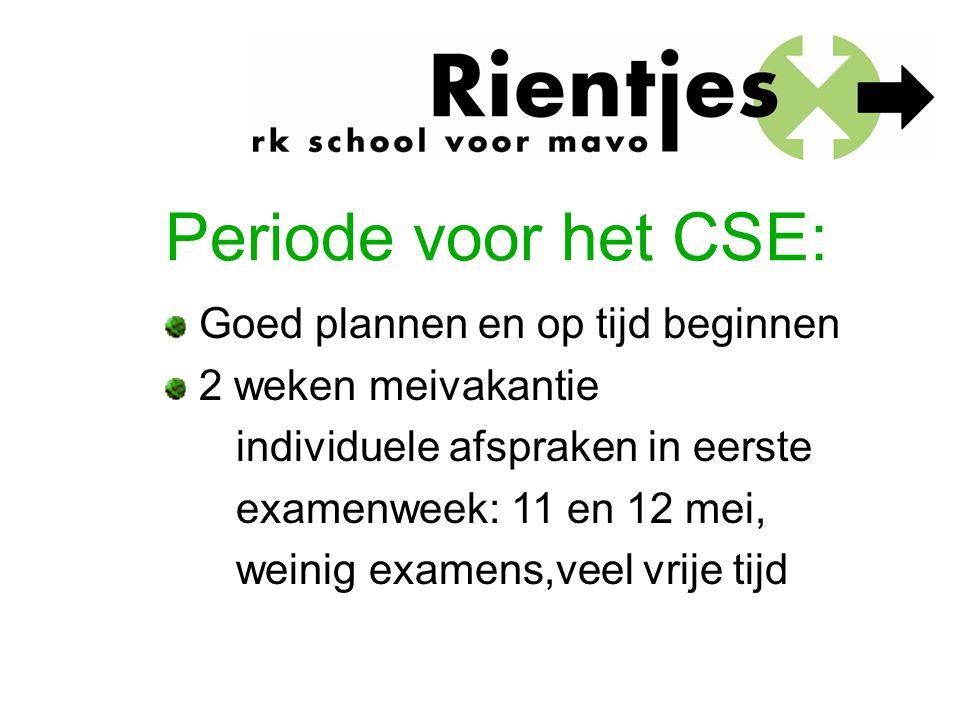 Periode voor het CSE: Goed plannen en op tijd beginnen