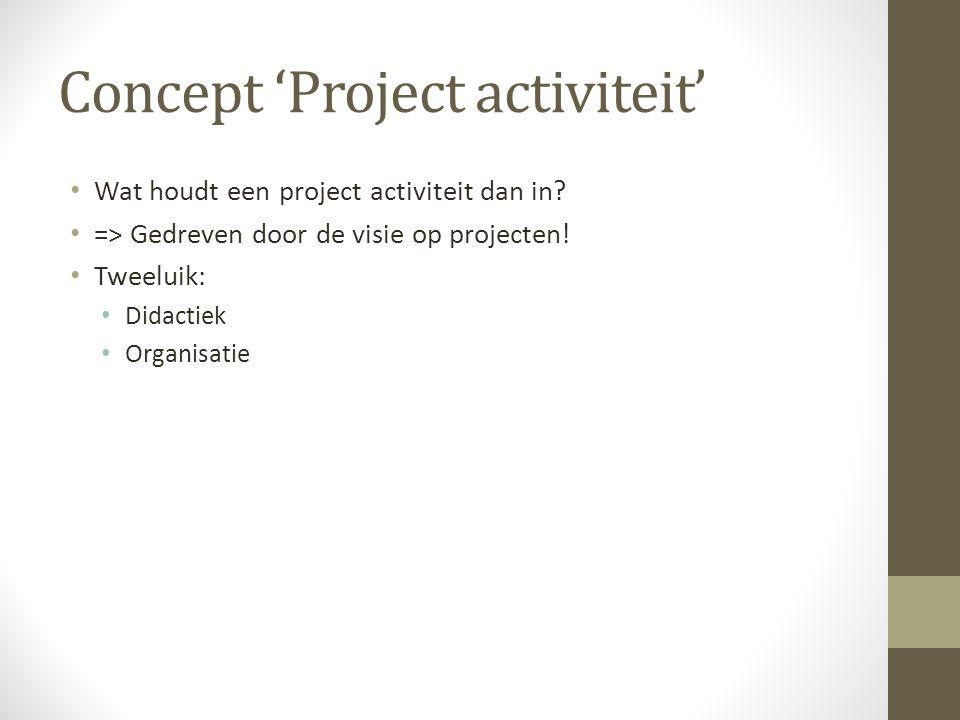 Concept 'Project activiteit'