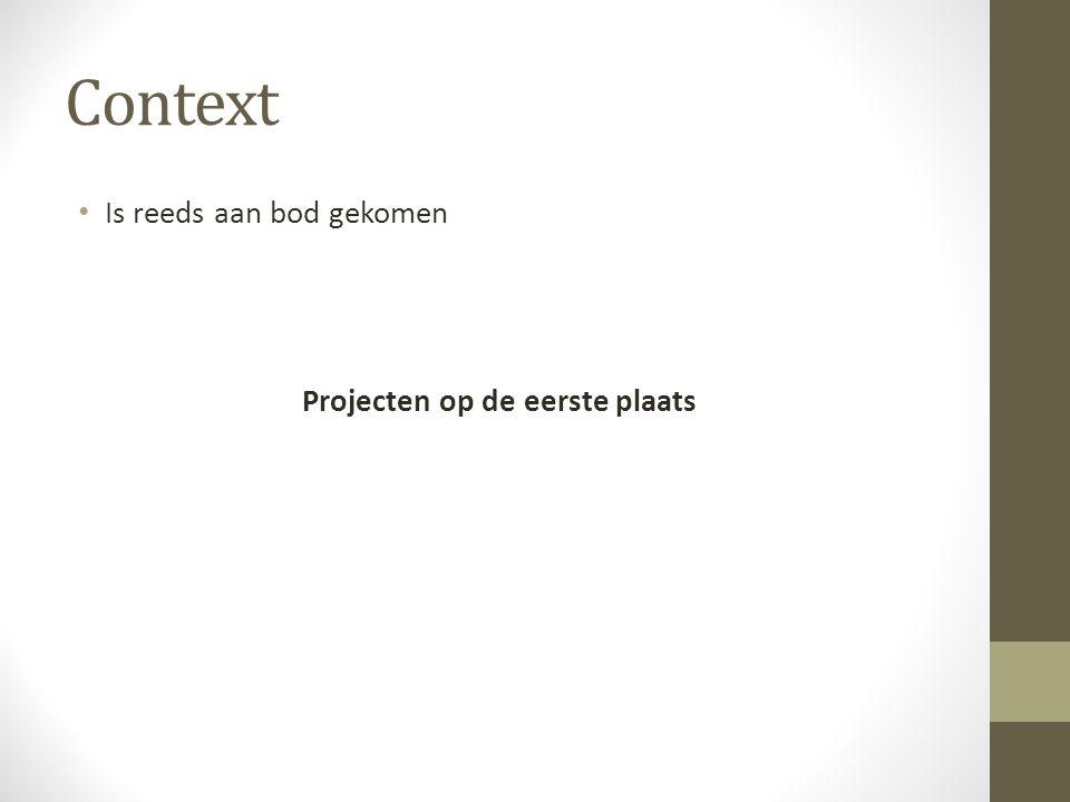 Projecten op de eerste plaats