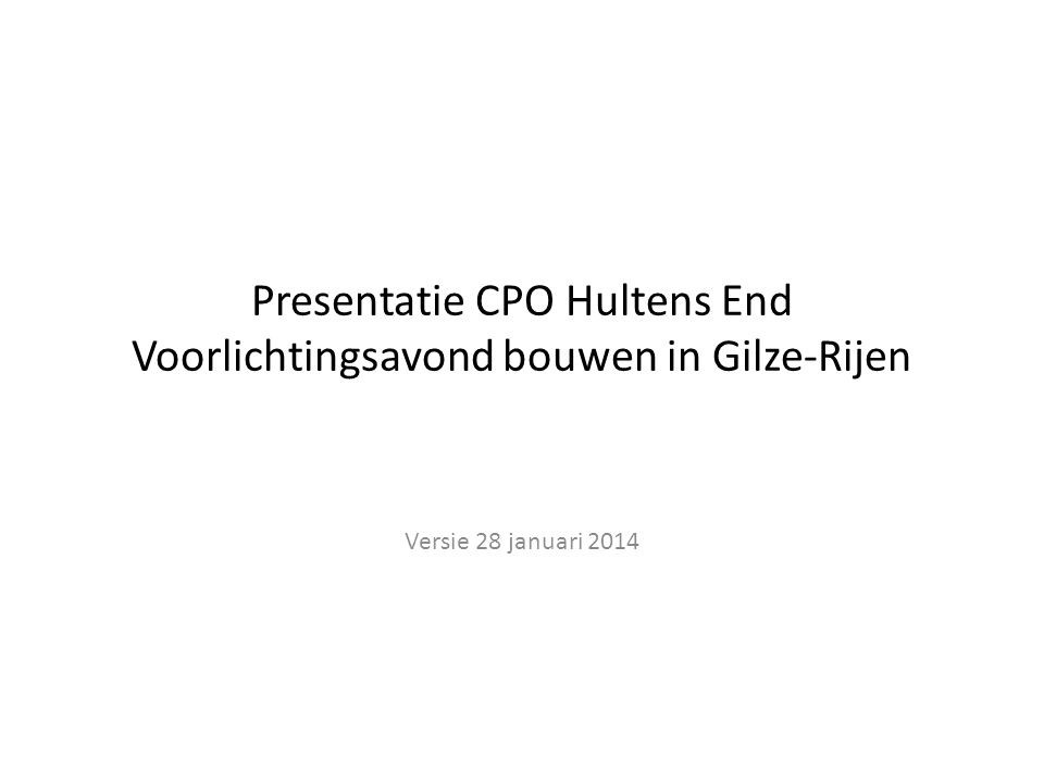 Presentatie CPO Hultens End Voorlichtingsavond bouwen in Gilze-Rijen