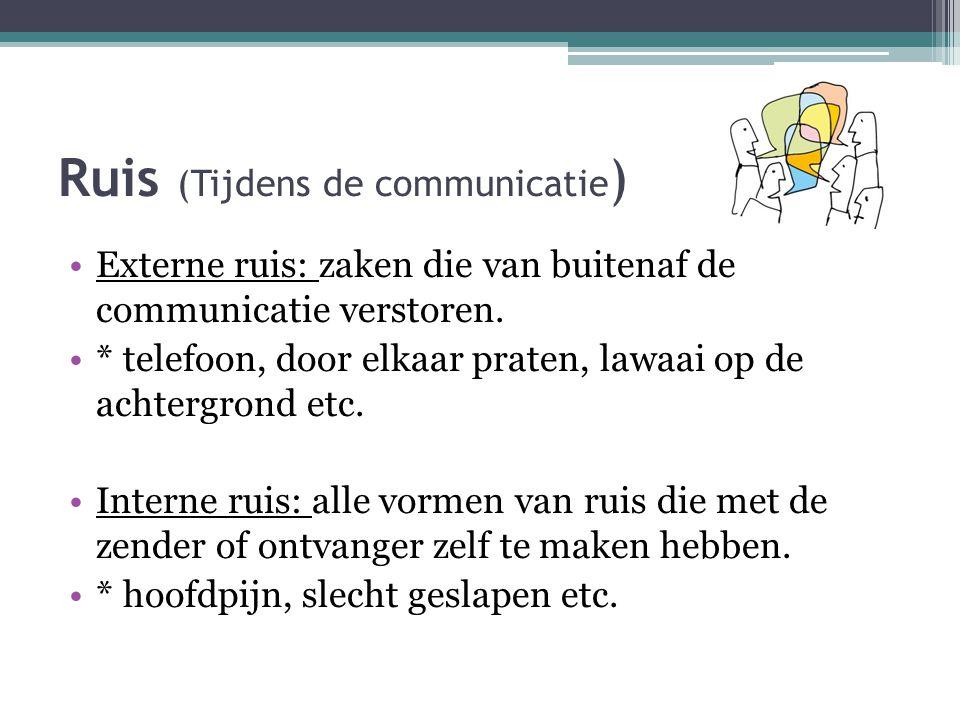 Ruis (Tijdens de communicatie)