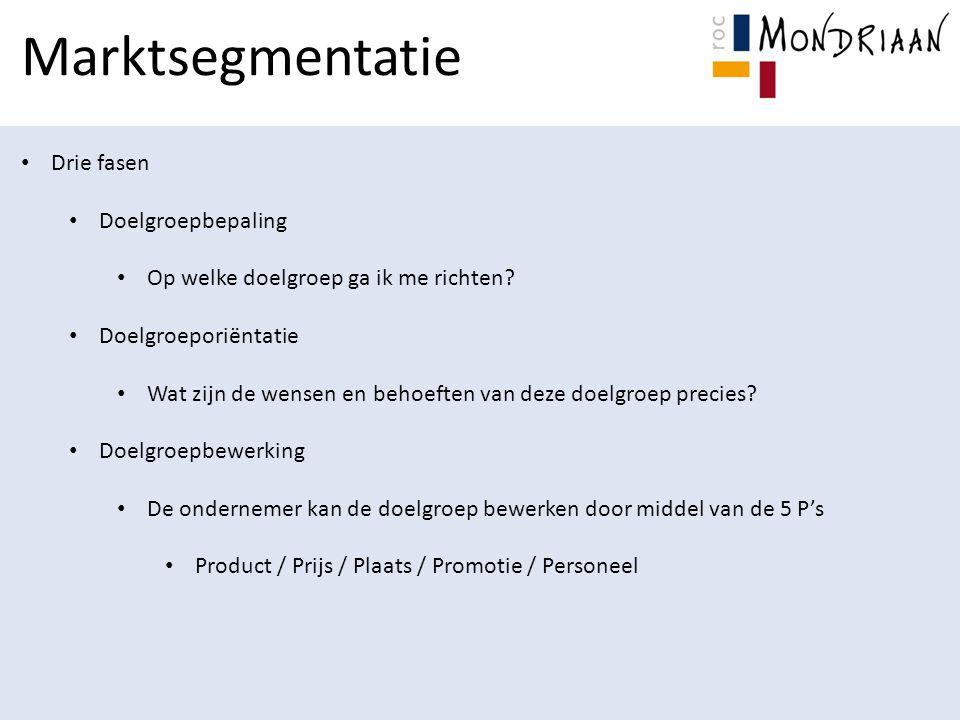 Marktsegmentatie Drie fasen Doelgroepbepaling