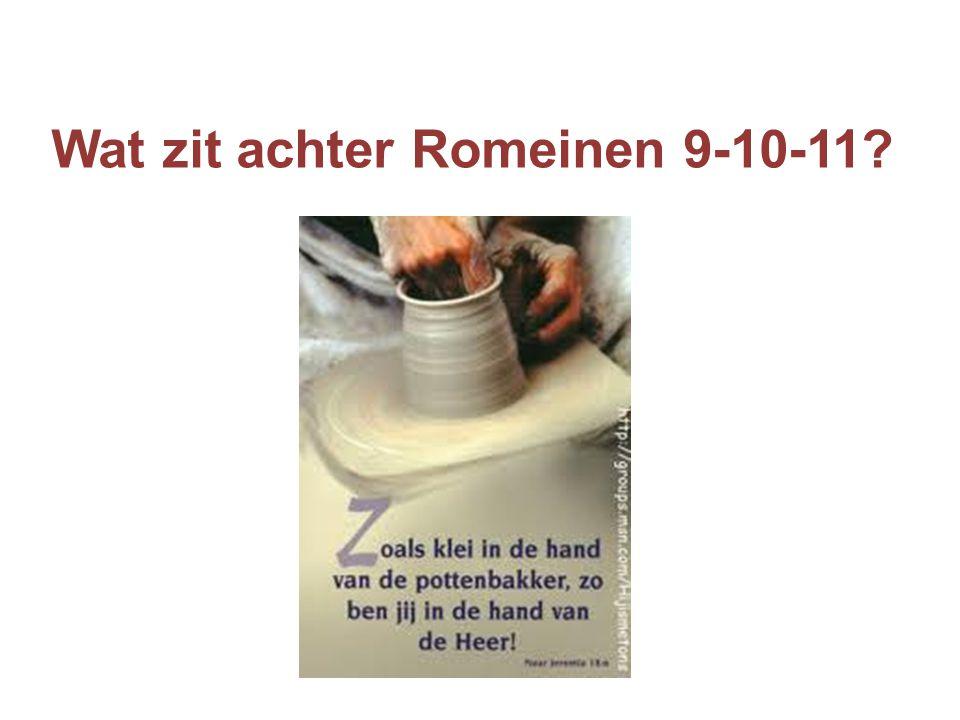 Wat zit achter Romeinen 9-10-11
