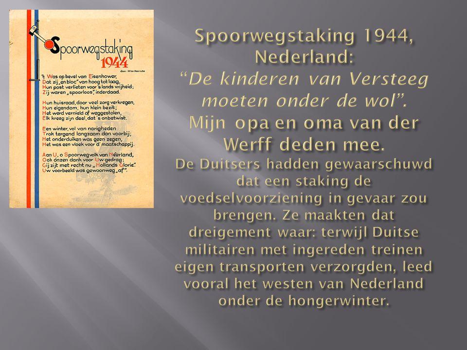 Spoorwegstaking 1944, Nederland: De kinderen van Versteeg moeten onder de wol .
