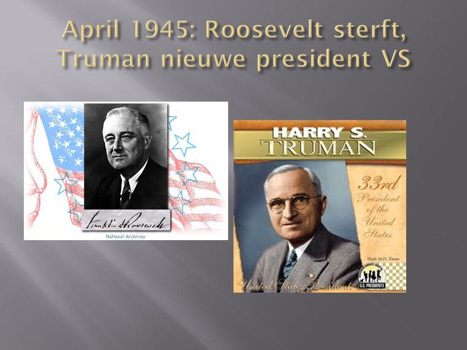 April 1945: Roosevelt sterft, Truman nieuwe president VS