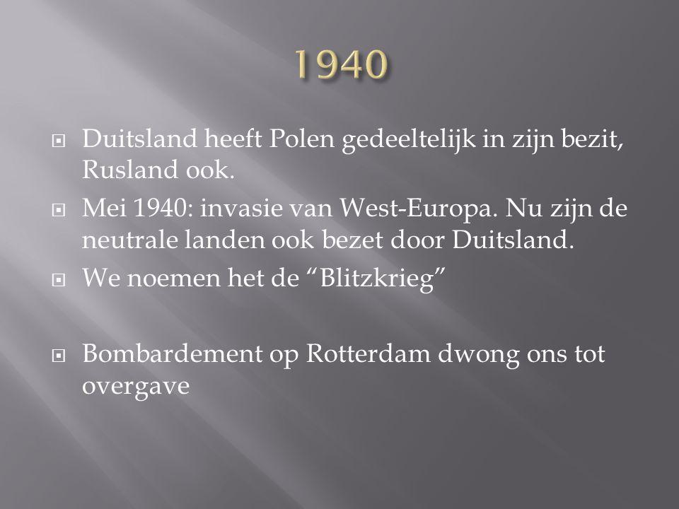 1940 Duitsland heeft Polen gedeeltelijk in zijn bezit, Rusland ook.