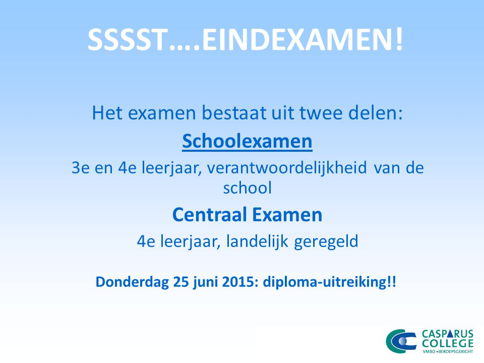 Donderdag 25 juni 2015: diploma-uitreiking!!