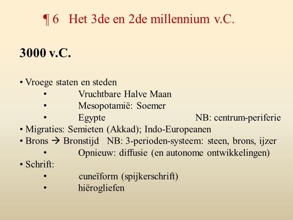 ¶ 6 Het 3de en 2de millennium v.C.