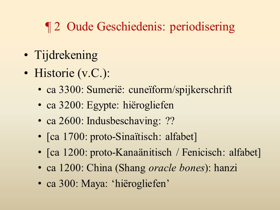 ¶ 2 Oude Geschiedenis: periodisering