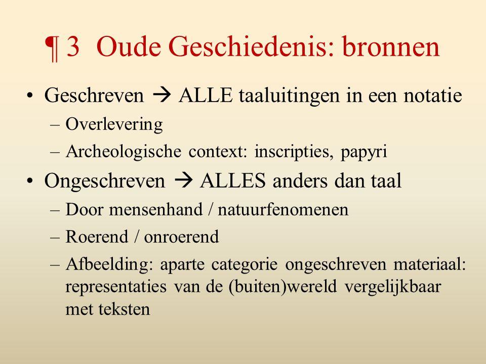¶ 3 Oude Geschiedenis: bronnen