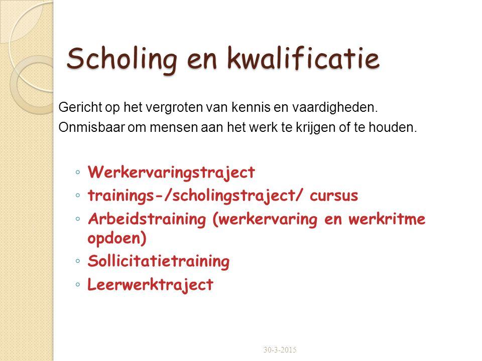 Scholing en kwalificatie