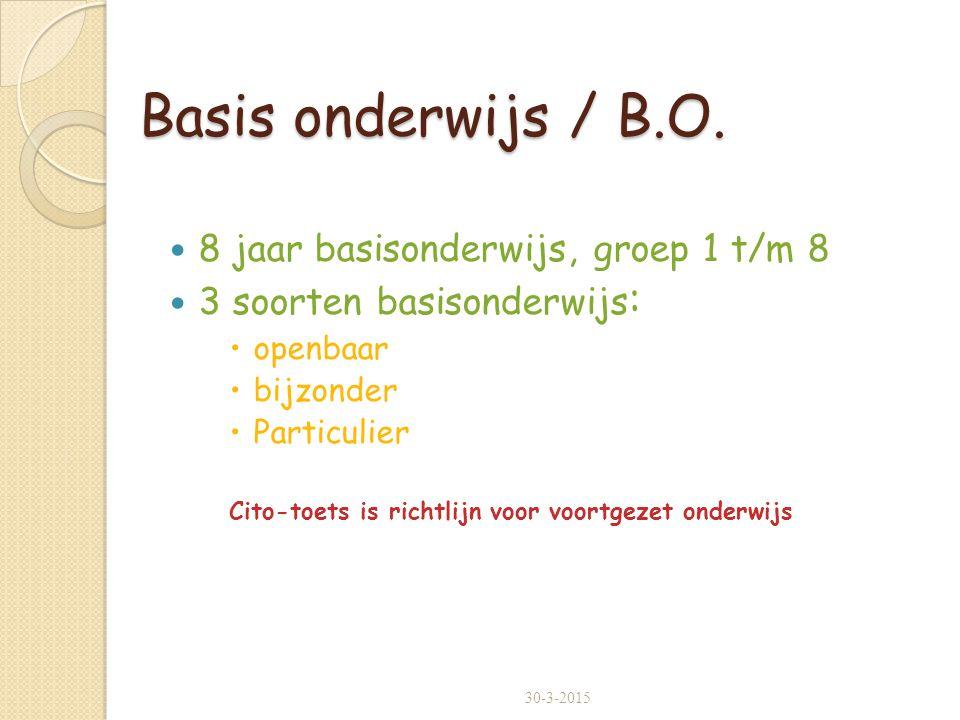 Basis onderwijs / B.O. 8 jaar basisonderwijs, groep 1 t/m 8