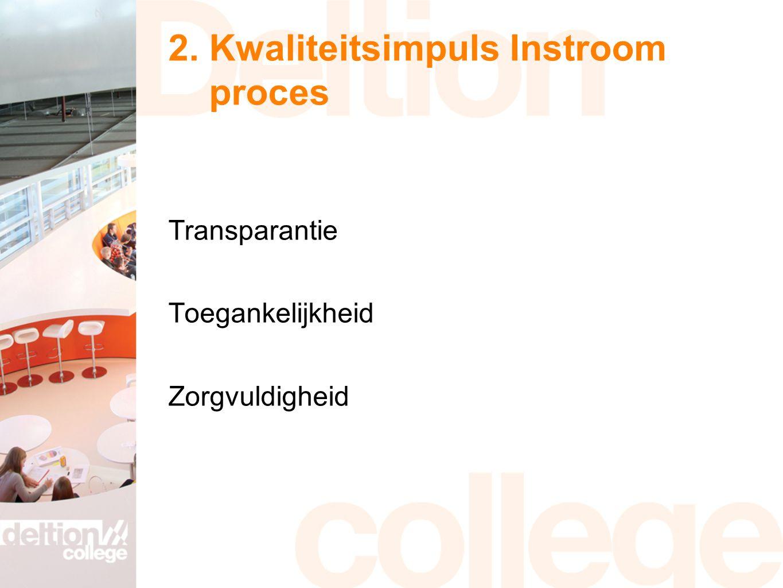 2. Kwaliteitsimpuls Instroom proces