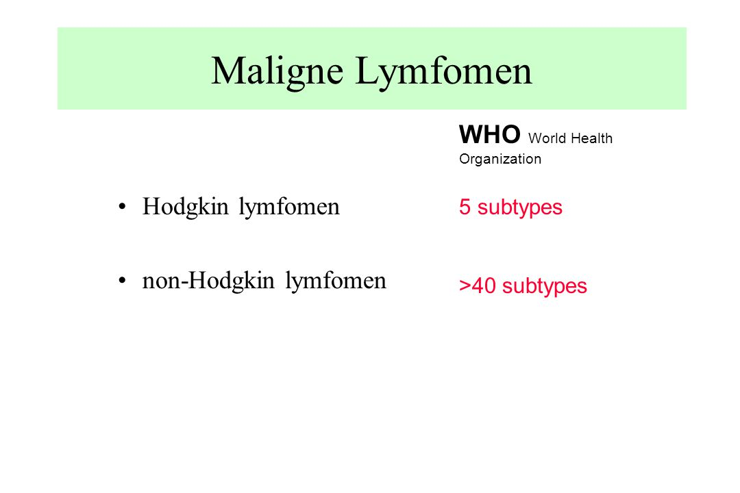 Maligne Lymfomen WHO World Health Organization Hodgkin lymfomen