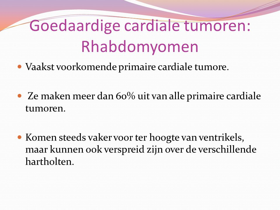 Goedaardige cardiale tumoren: Rhabdomyomen