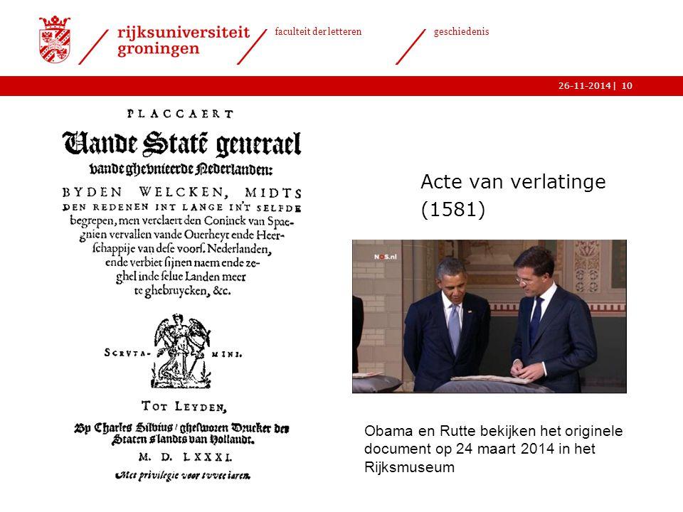 Acte van verlatinge (1581) Obama en Rutte bekijken het originele document op 24 maart 2014 in het Rijksmuseum.