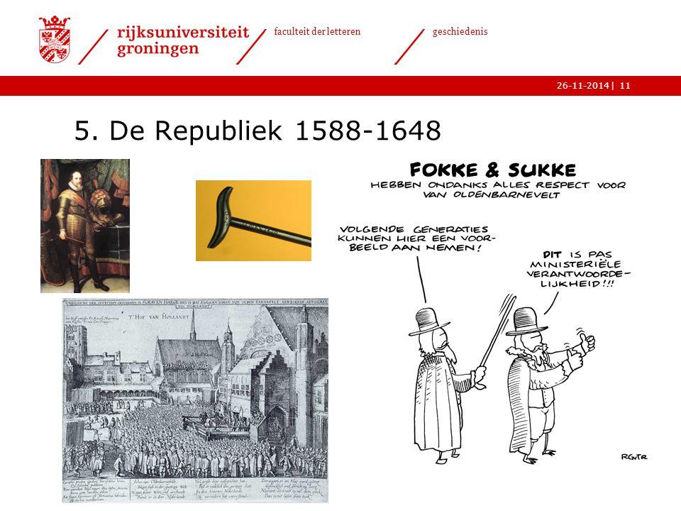 5. De Republiek 1588-1648