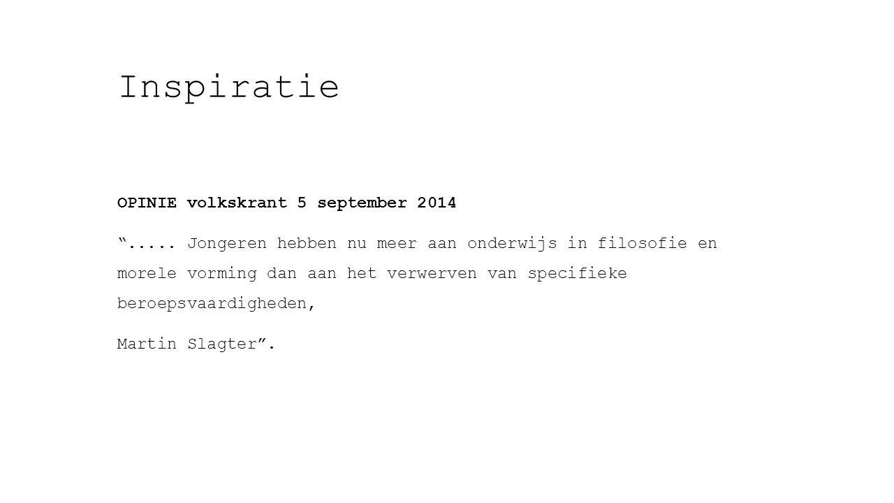 Inspiratie opinie volkskrant 5 september 2014