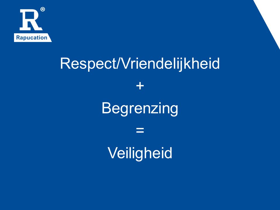 Respect/Vriendelijkheid