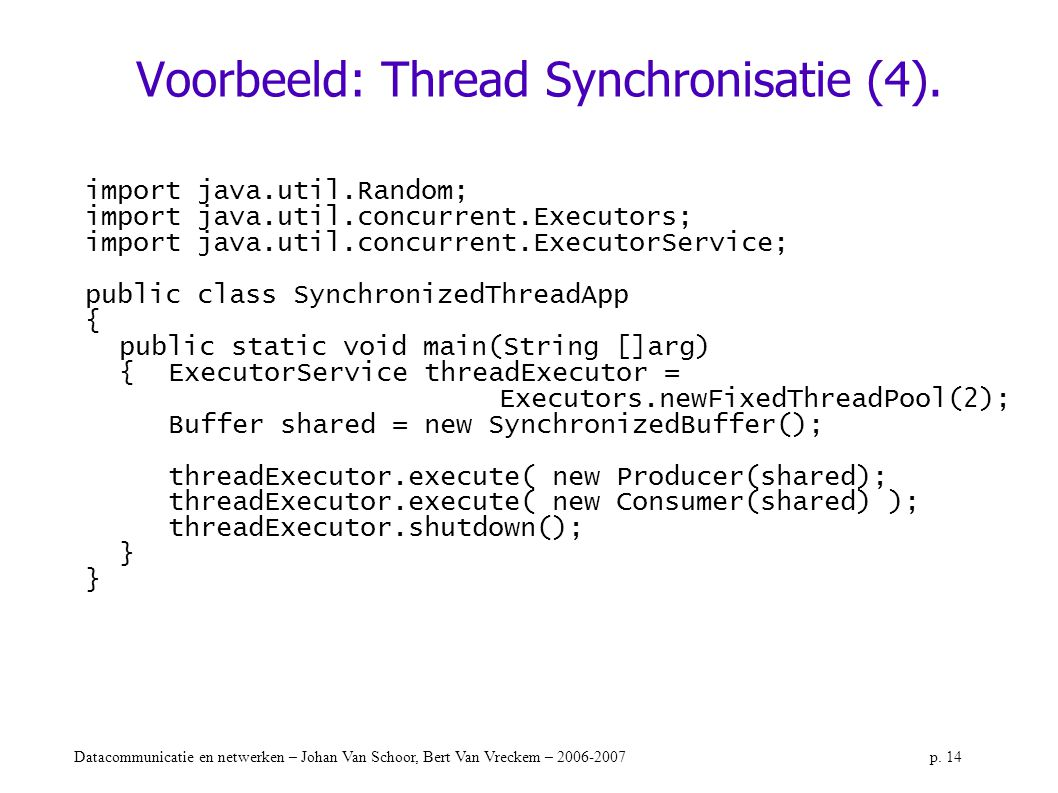 Voorbeeld: Thread Synchronisatie (4).