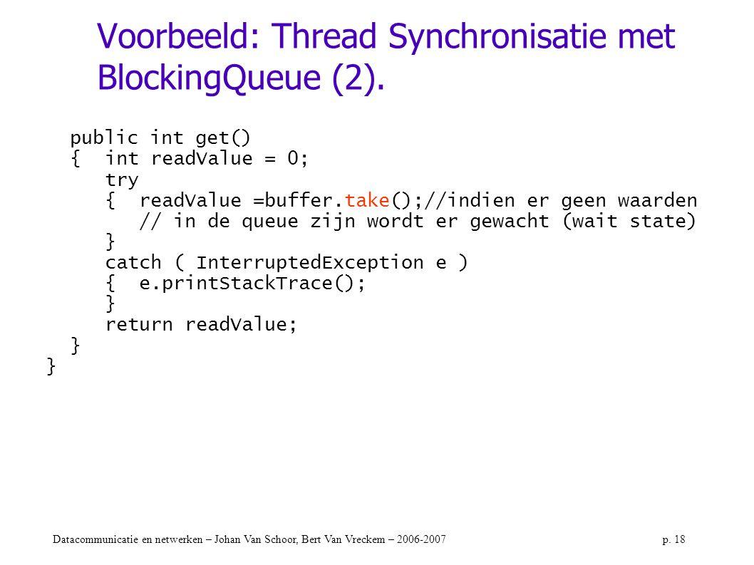 Voorbeeld: Thread Synchronisatie met BlockingQueue (2).