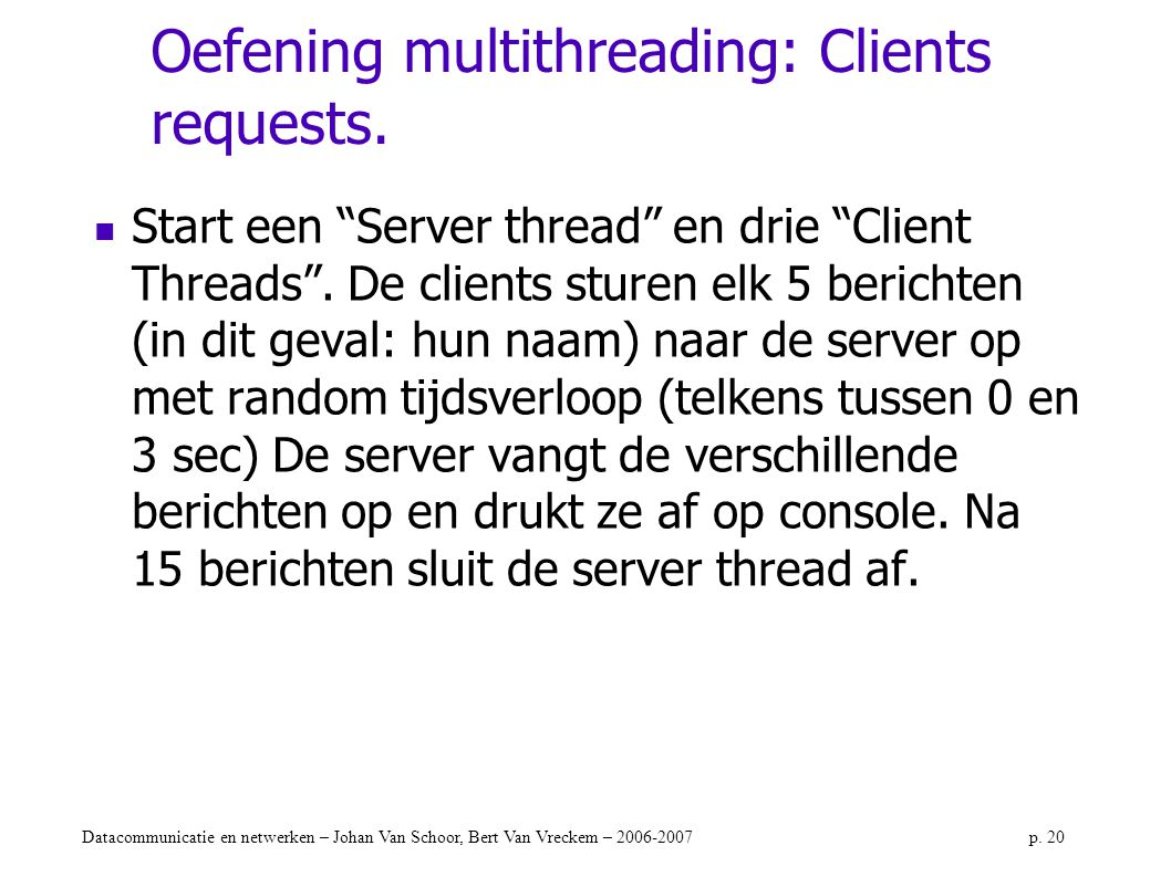 Oefening multithreading: Clients requests.