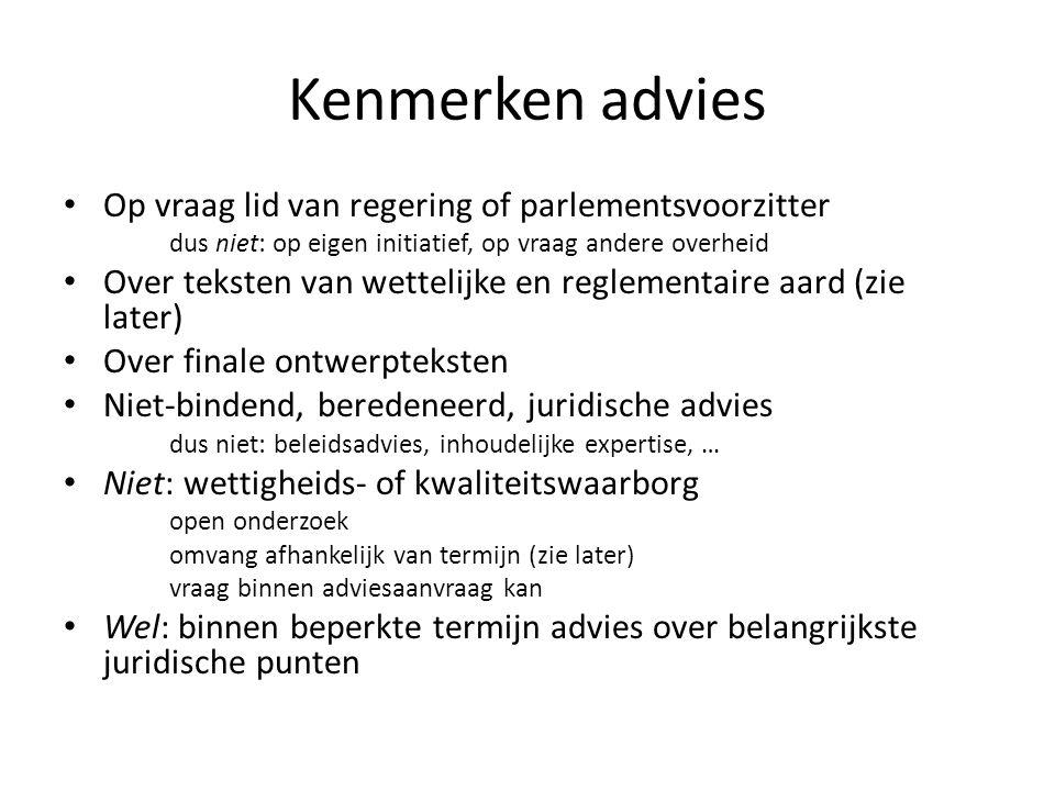 Kenmerken advies Op vraag lid van regering of parlementsvoorzitter
