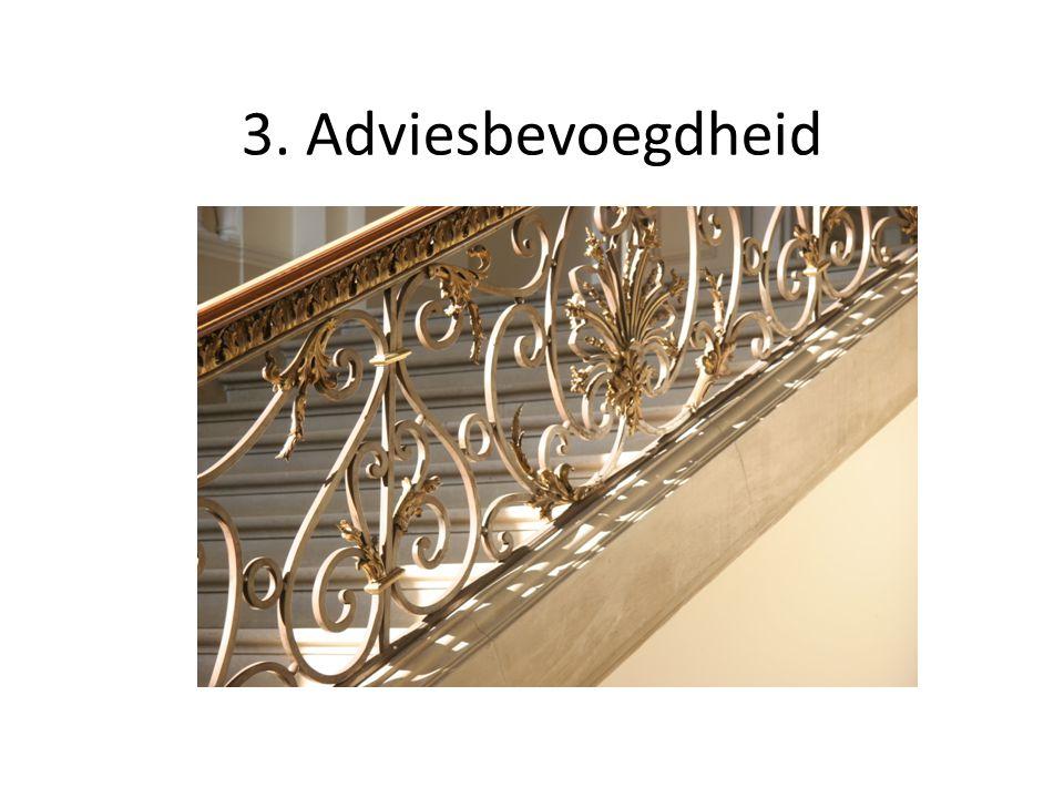3. Adviesbevoegdheid Over welke teksten kan het advies van de Raad van State worden gevraagd…