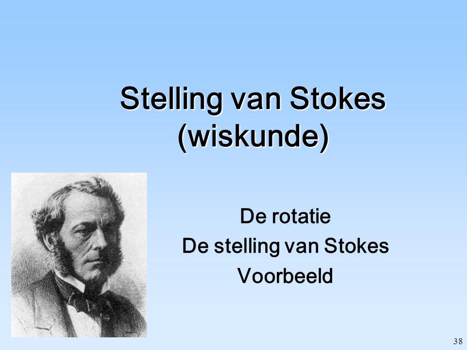 Stelling van Stokes (wiskunde)