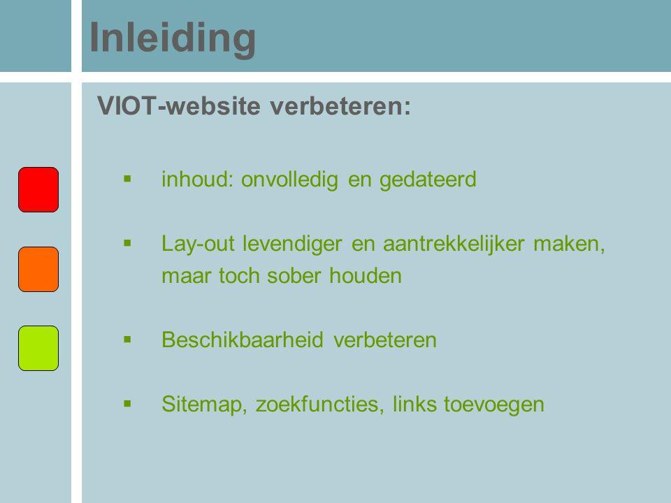 Inleiding VIOT-website verbeteren: inhoud: onvolledig en gedateerd