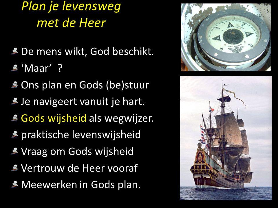 Plan je levensweg met de Heer