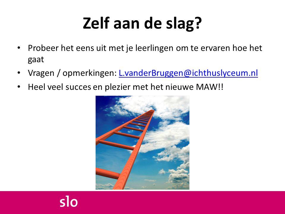 Zelf aan de slag Probeer het eens uit met je leerlingen om te ervaren hoe het gaat. Vragen / opmerkingen: L.vanderBruggen@ichthuslyceum.nl.