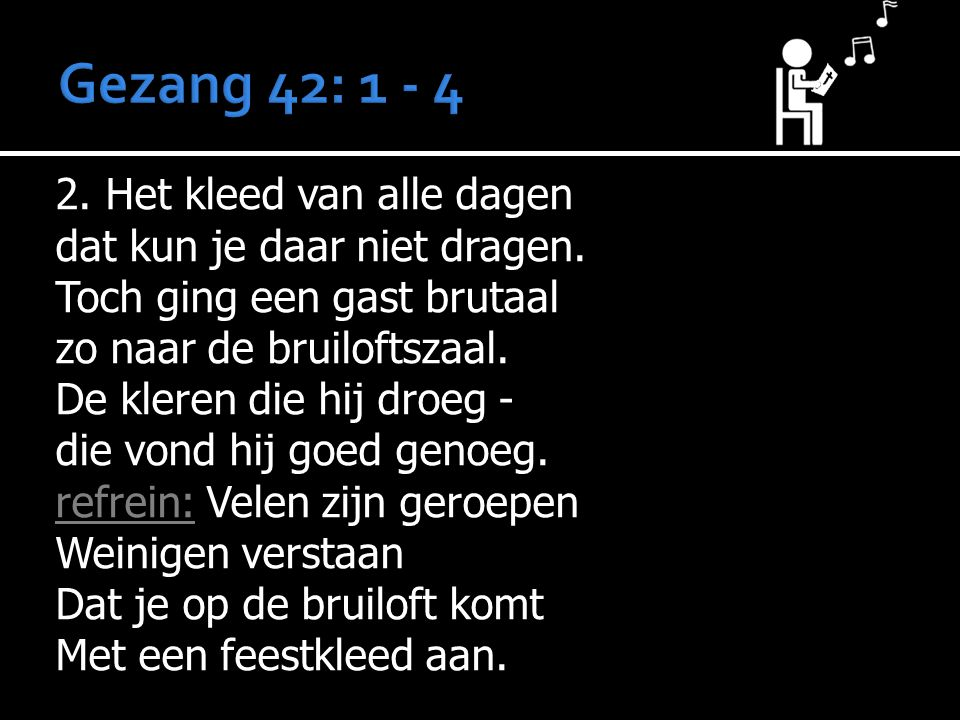 Gezang 42: 1 - 4