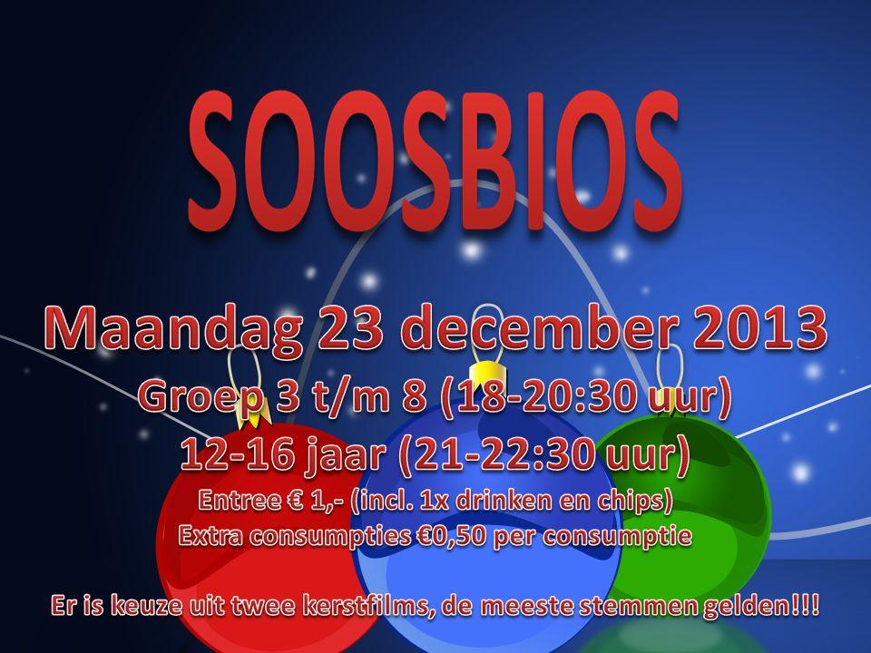 Maandag 23 december 2013 SOOSBIOS