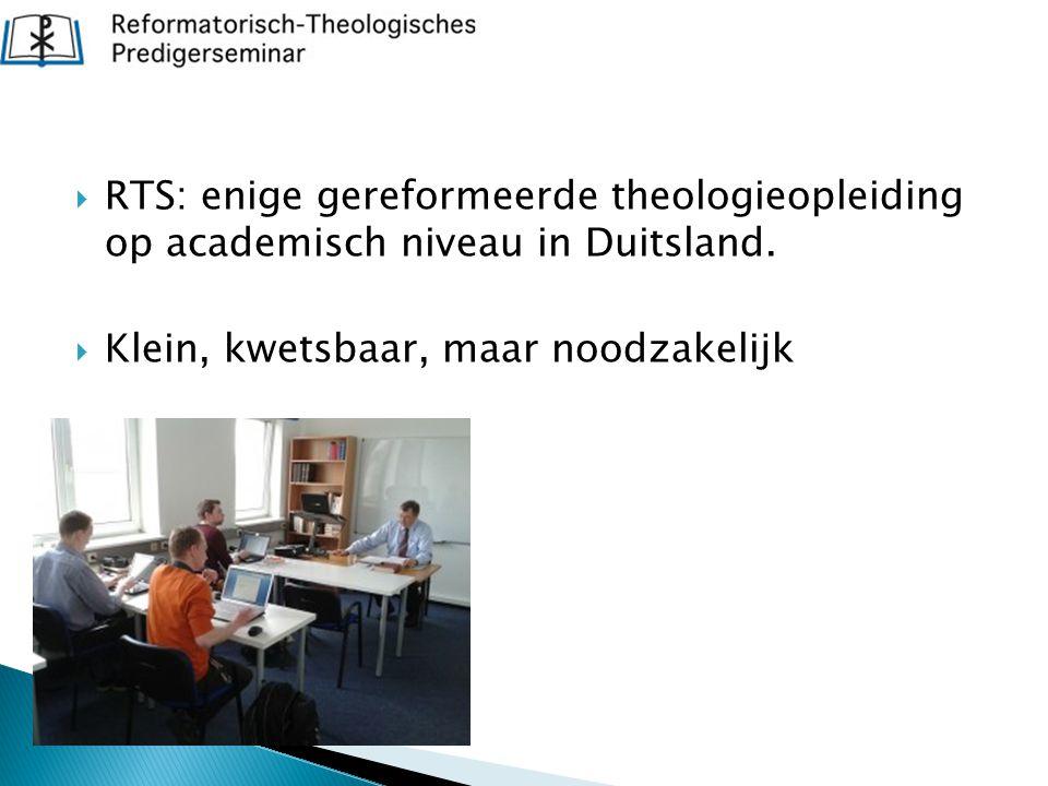 RTS: enige gereformeerde theologieopleiding op academisch niveau in Duitsland.