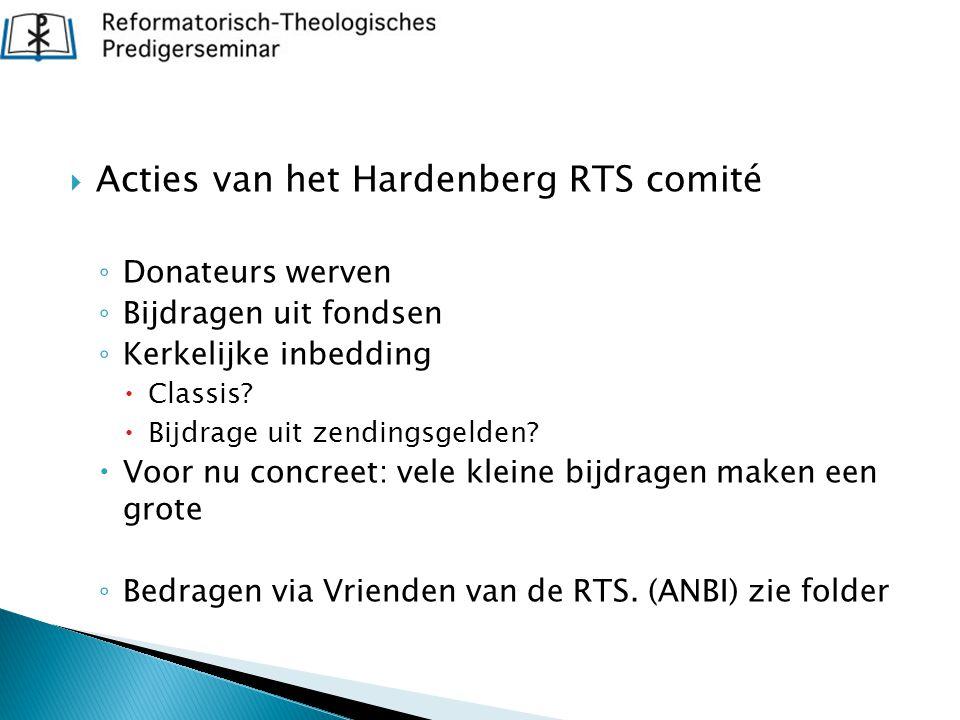 Acties van het Hardenberg RTS comité