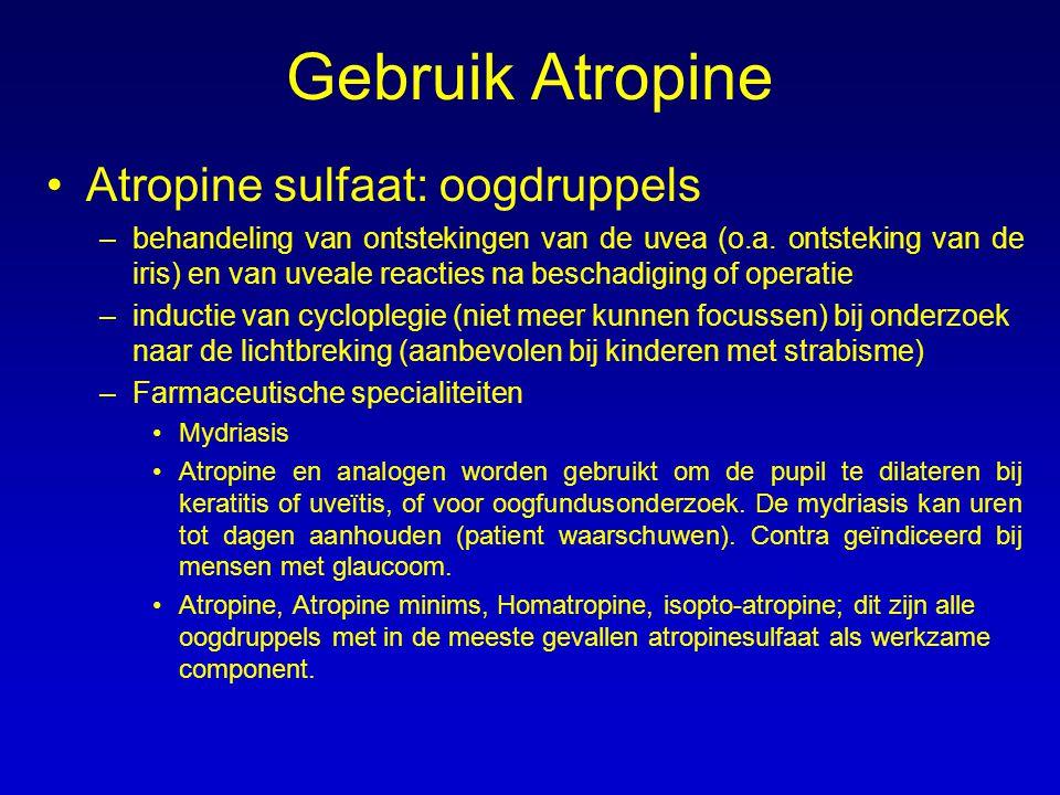 Gebruik Atropine Atropine sulfaat: oogdruppels