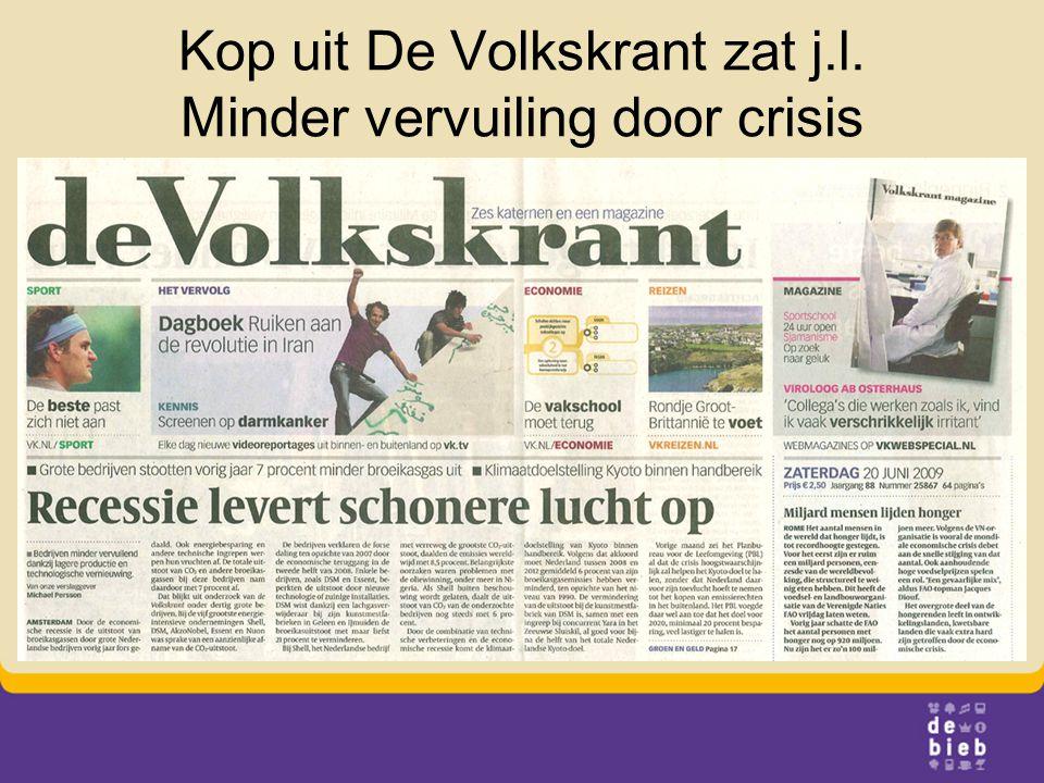 Kop uit De Volkskrant zat j.l. Minder vervuiling door crisis