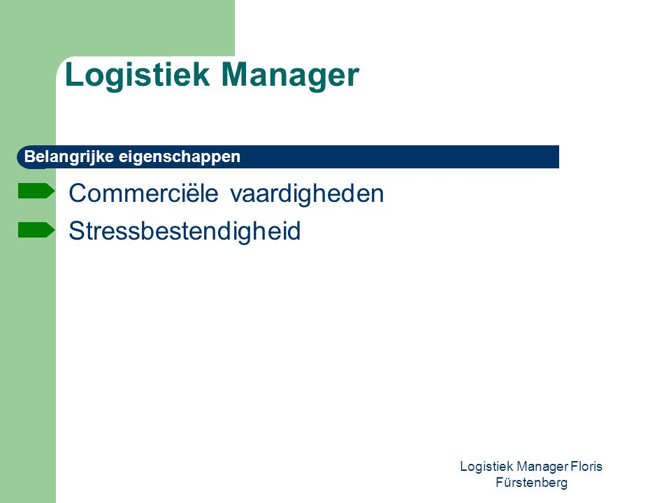 Logistiek Manager Floris Fürstenberg