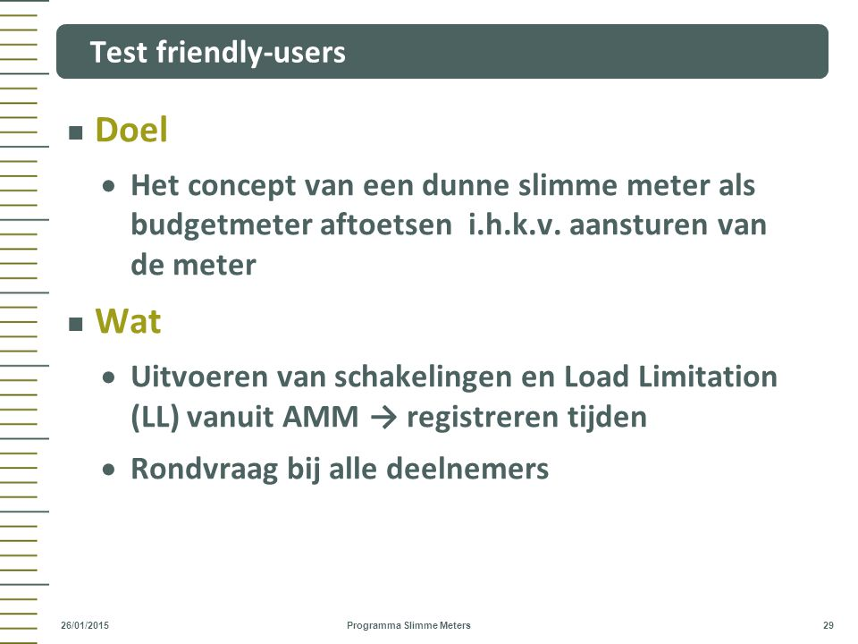 Doel Wat Test friendly-users