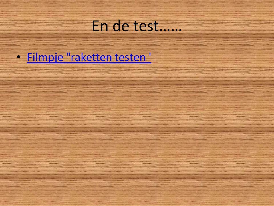 En de test…… Filmpje raketten testen