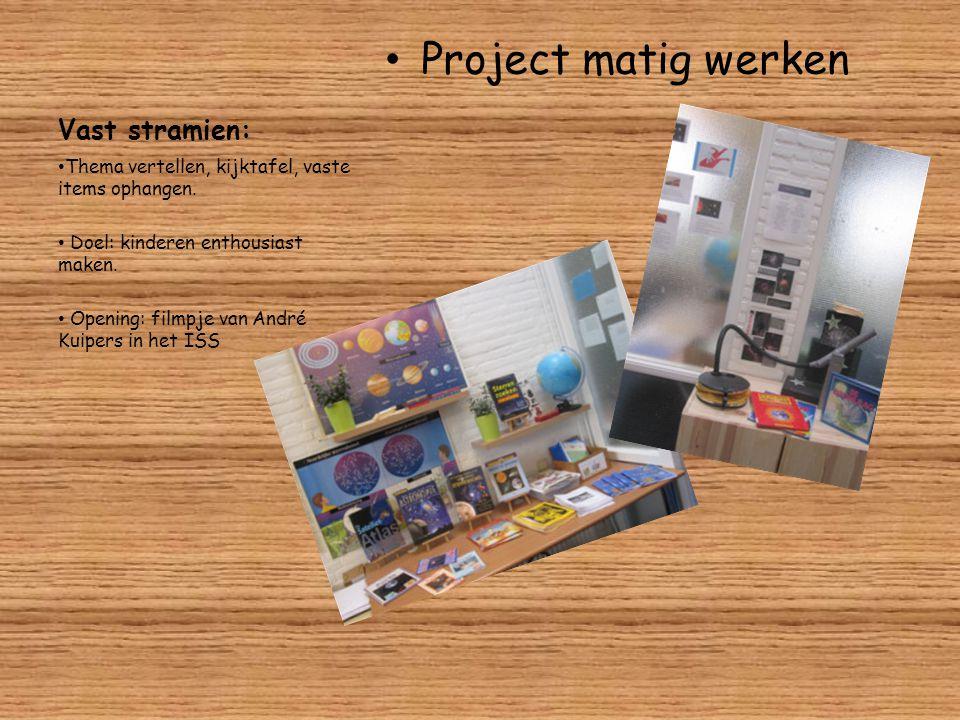 Project matig werken Vast stramien: