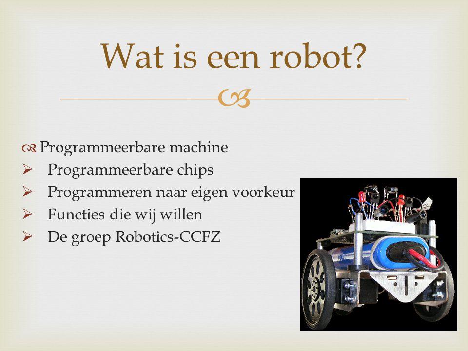 Wat is een robot Programmeerbare machine Programmeerbare chips