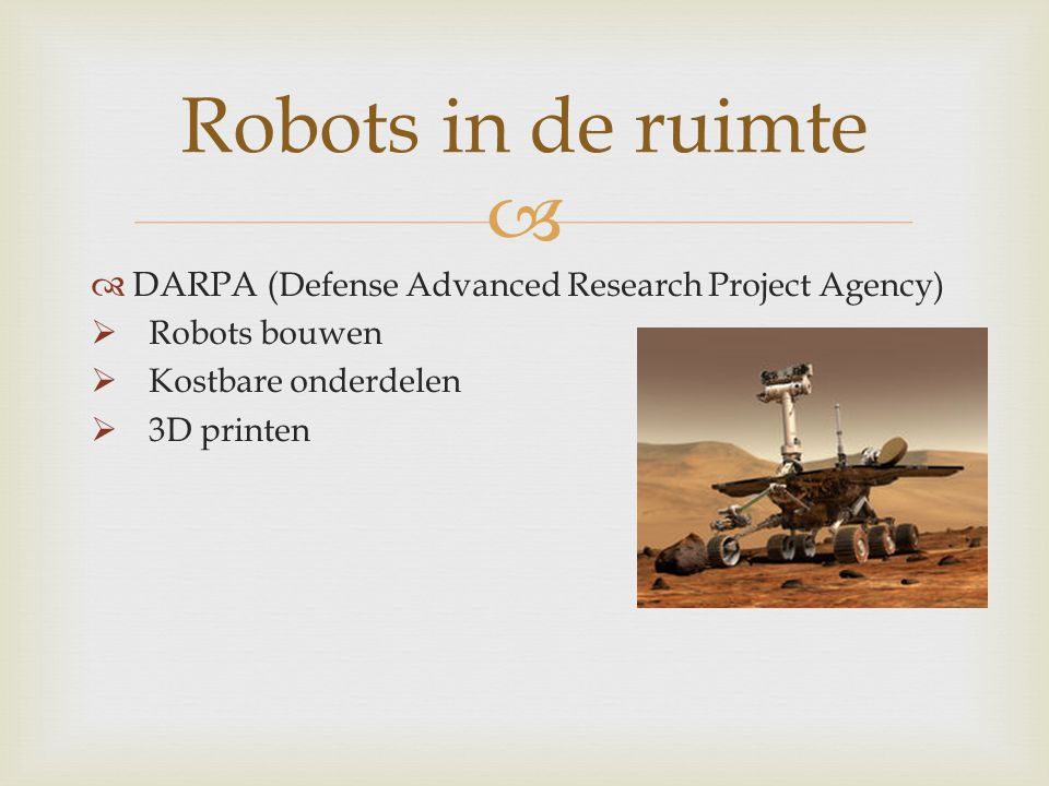 Robots in de ruimte DARPA (Defense Advanced Research Project Agency)