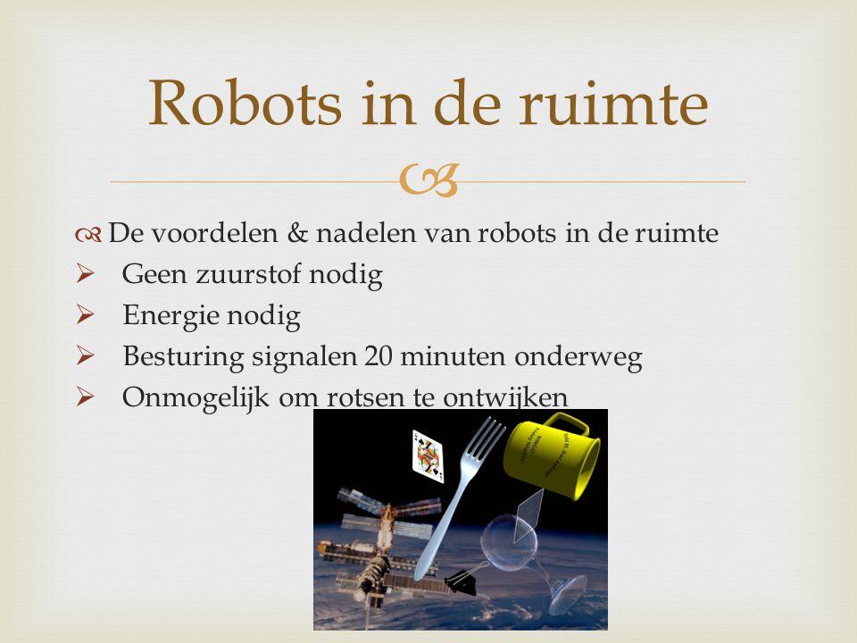 Robots in de ruimte De voordelen & nadelen van robots in de ruimte
