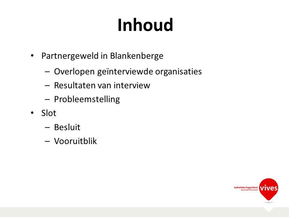 Inhoud Partnergeweld in Blankenberge