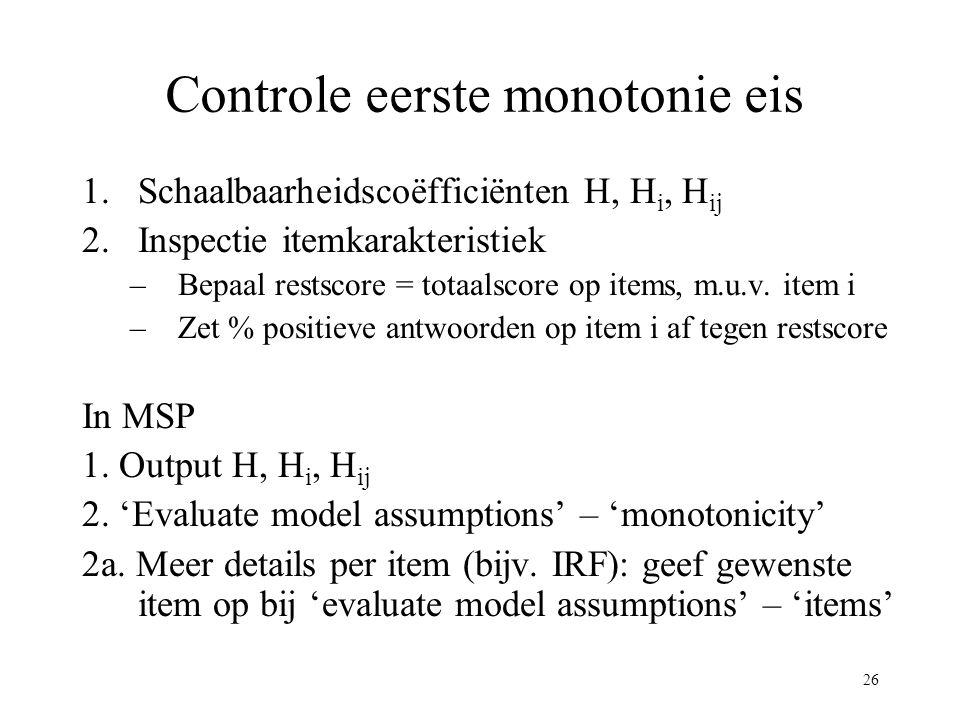 Controle eerste monotonie eis