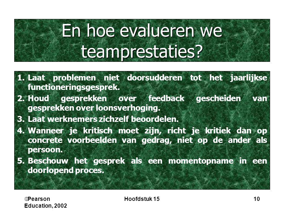 En hoe evalueren we teamprestaties