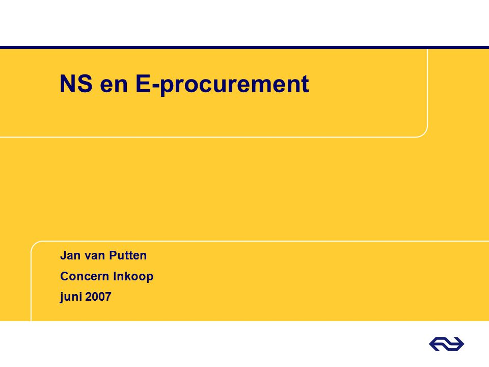 NS en E-procurement Jan van Putten Concern Inkoop juni 2007
