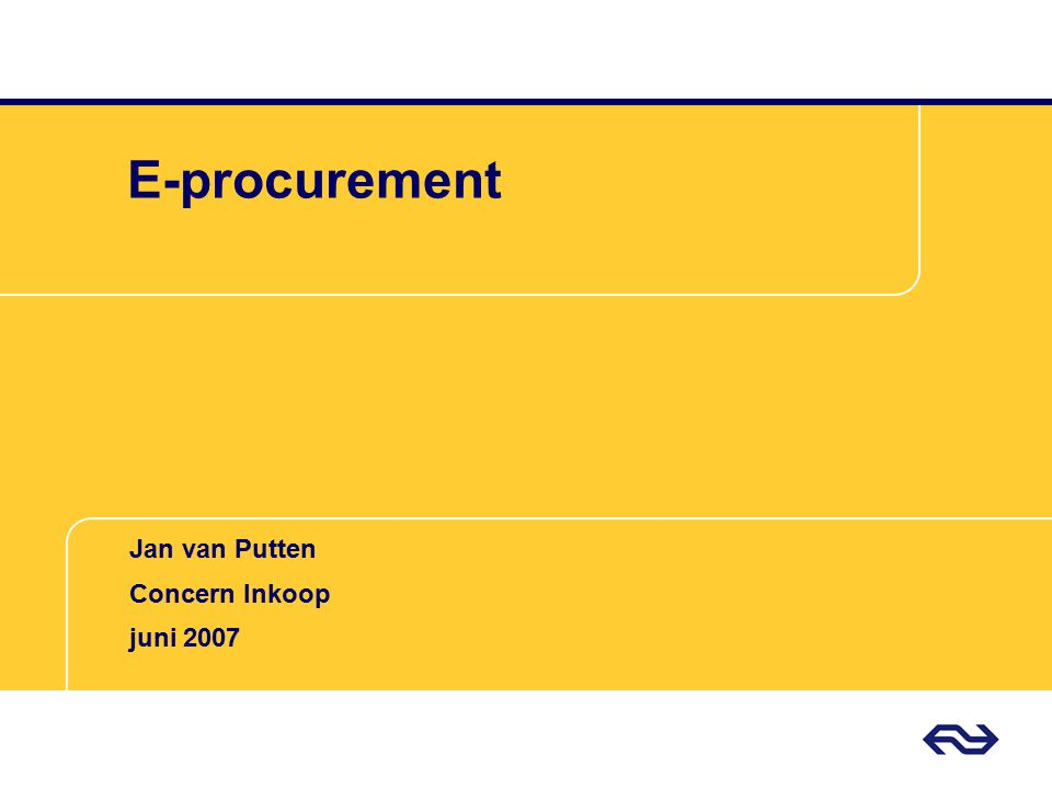 E-procurement Jan van Putten Concern Inkoop juni 2007